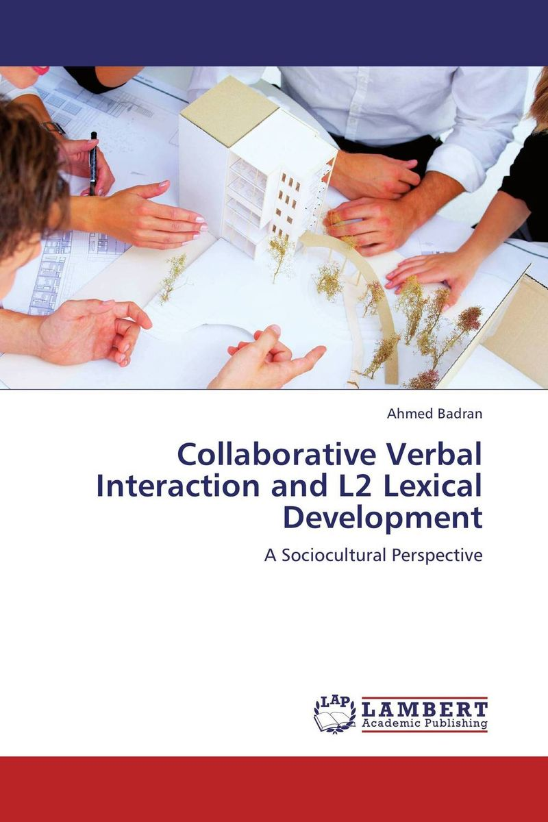 Collaborative Verbal Interaction and L2 Lexical Development zoltan dornyei the psychology of second language acquisition