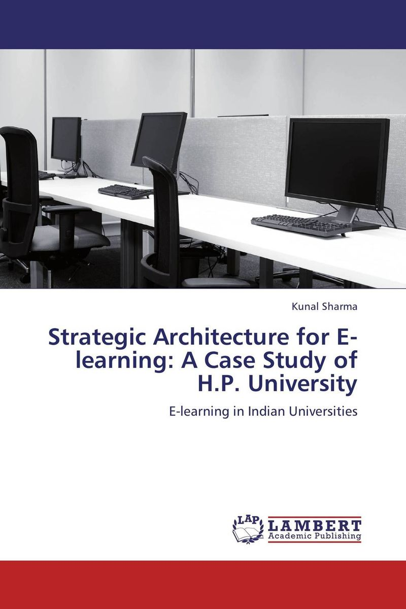 Strategic Architecture for E-learning: A Case Study of H.P. University e hutchins culture and inference – a trobriand case study