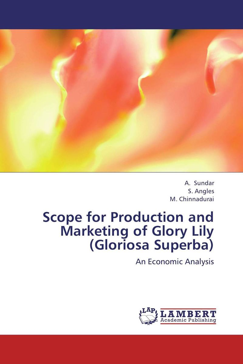 Scope for Production and Marketing of Glory Lily (Gloriosa Superba) платье care of you care of you ca084ewsva28