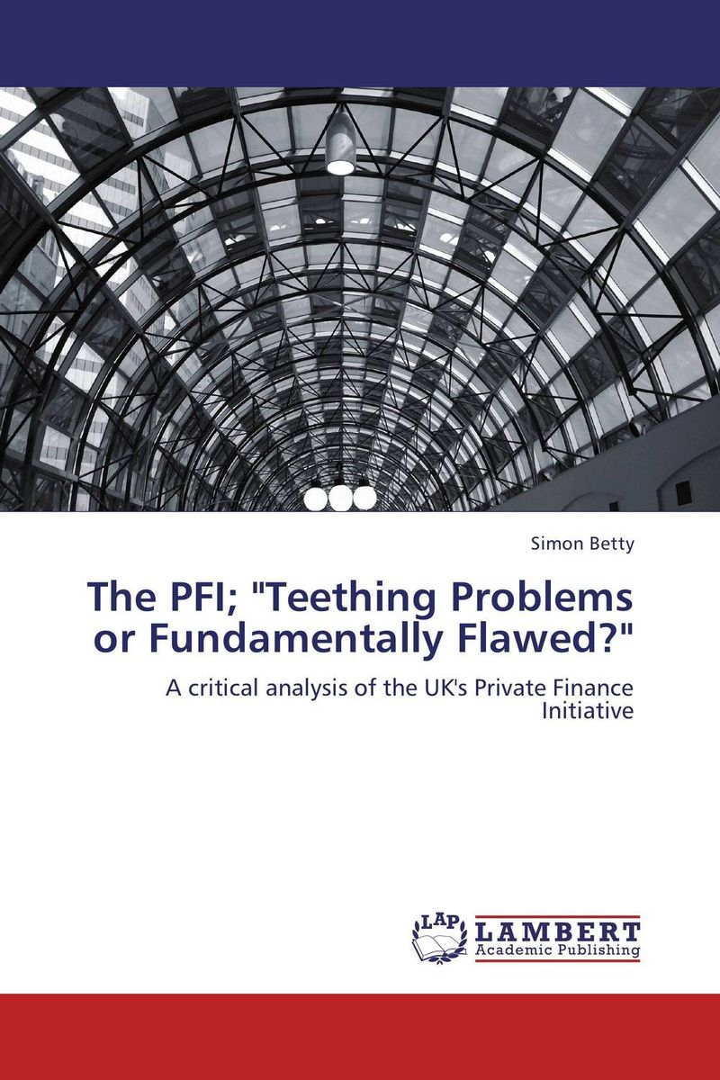 Фото The PFI; Teething Problems or Fundamentally Flawed? finance and investments