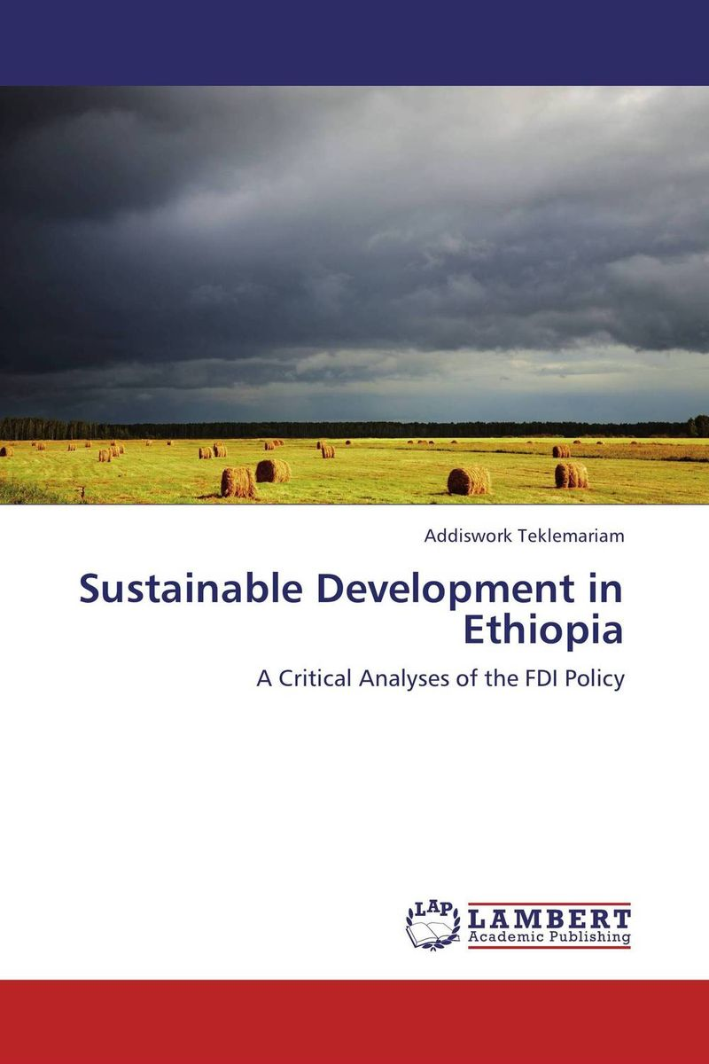 Sustainable Development in Ethiopia developmental state and economic transformation the case of ethiopia
