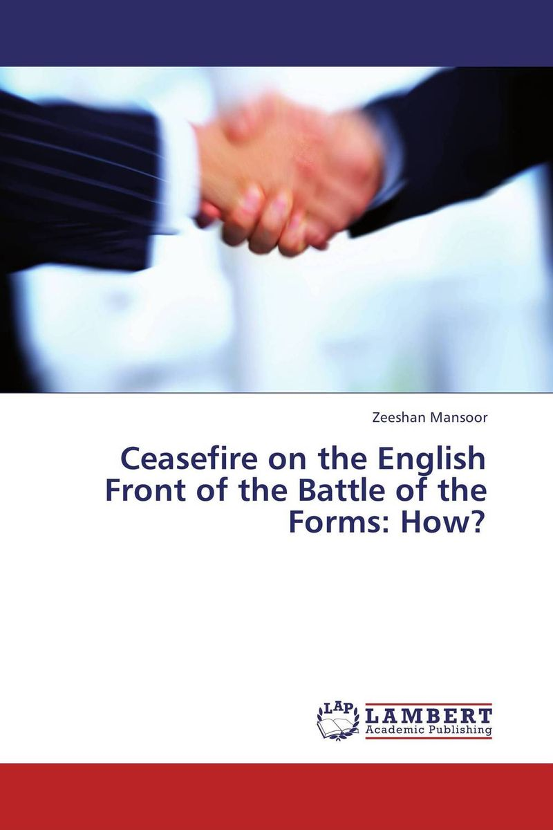 Ceasefire on the English Front of the Battle of the Forms: How? ceasefire on the english front of the battle of the forms how