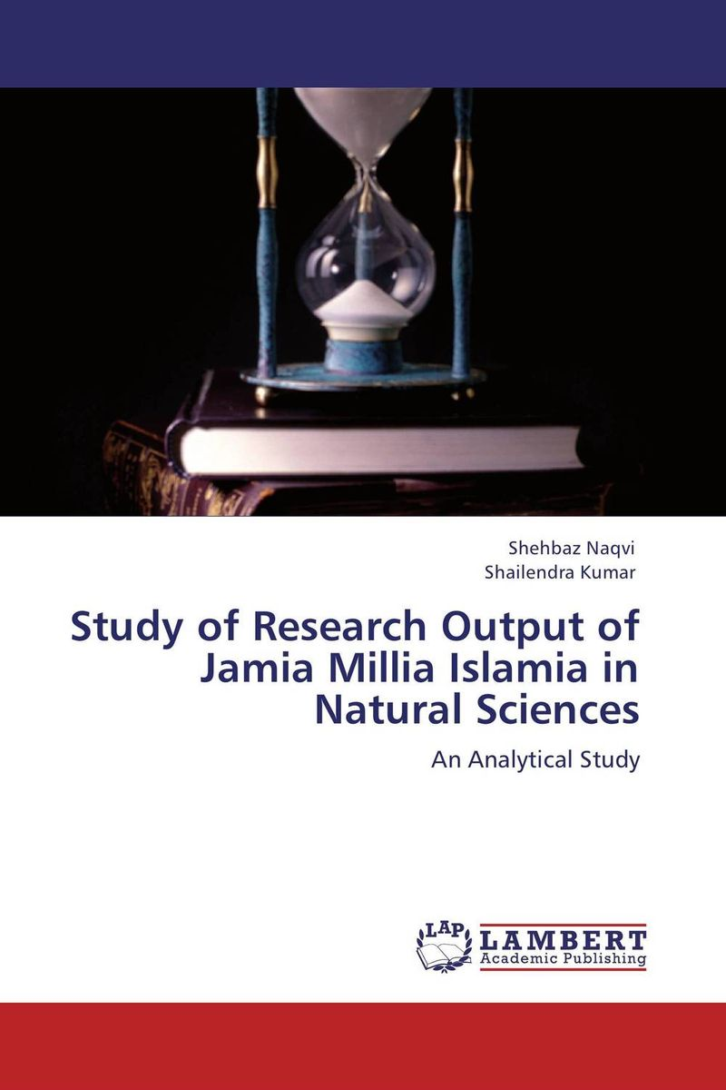 Study of Research Output of Jamia Millia Islamia in Natural Sciences