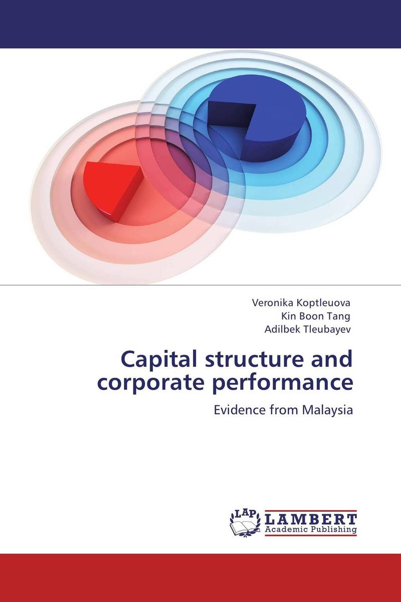 Capital structure and corporate performance corporate governance capital structure and firm value