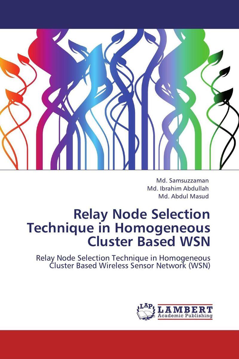 Relay Node Selection Technique in Homogeneous Cluster Based WSN energy aware technique for wireless sensor network