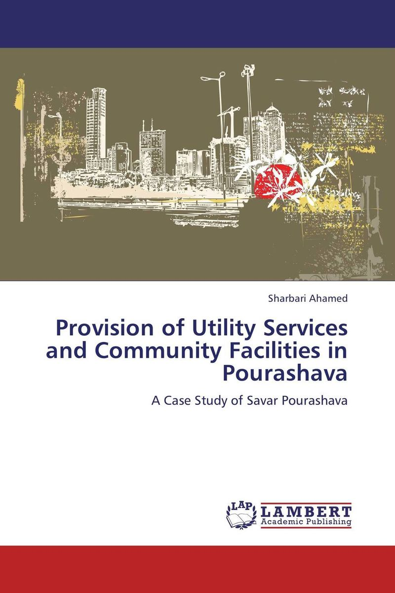 Provision of Utility Services and Community Facilities in Pourashava assessing the demand of river bank recreational facilities