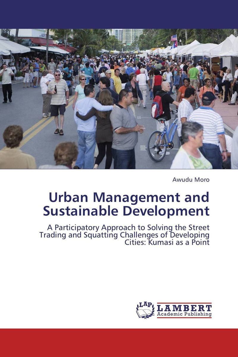 Urban Management and Sustainable Development emerging issues on sustainable urban development