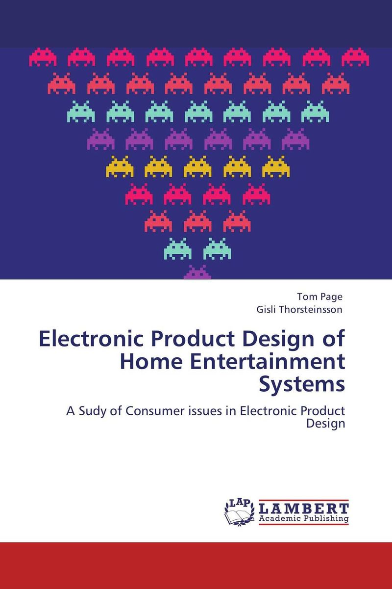 Electronic Product Design of Home Entertainment Systems home entertainment system