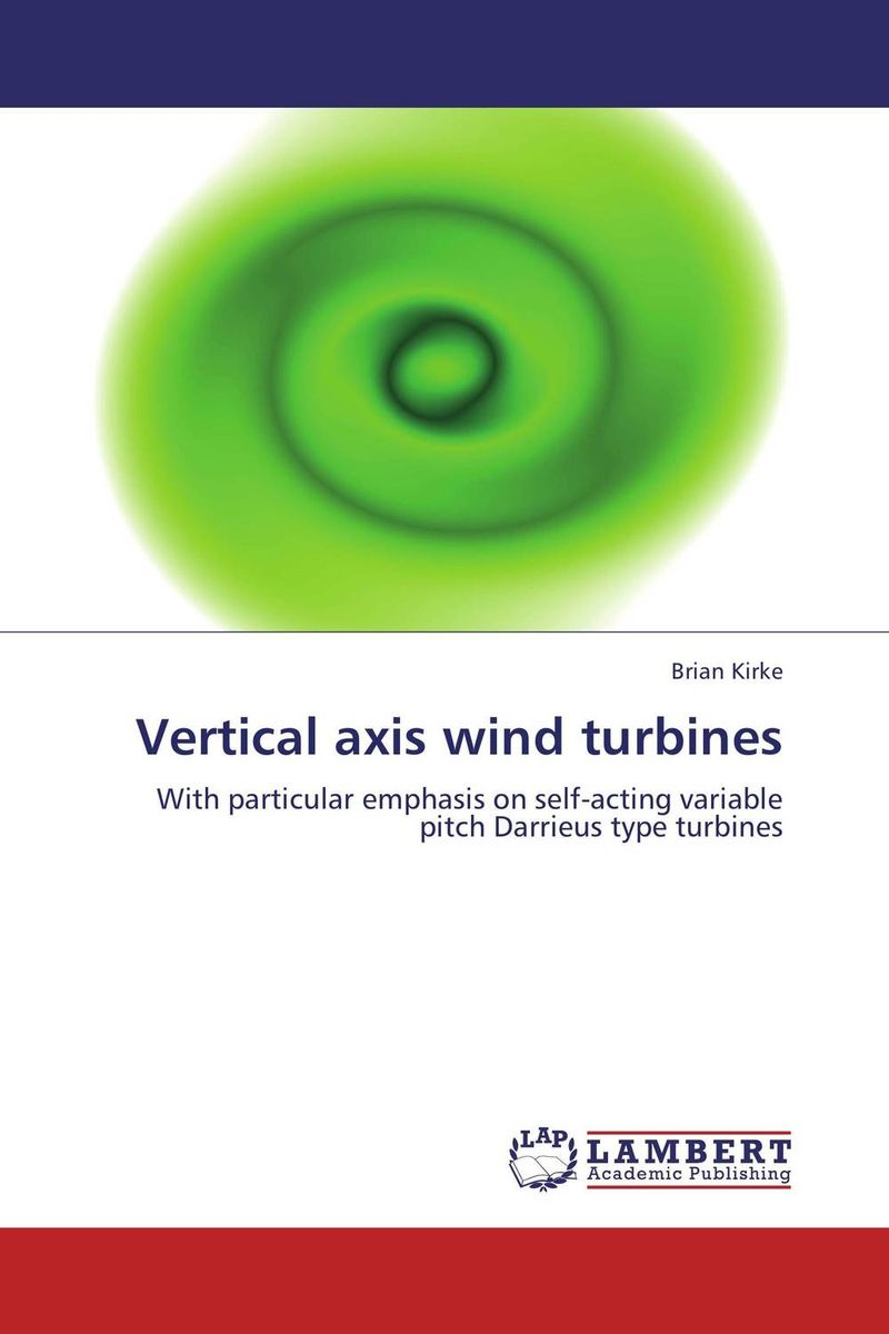Vertical axis wind turbines fabrication of a wind turbine with different pitch angle of the blade