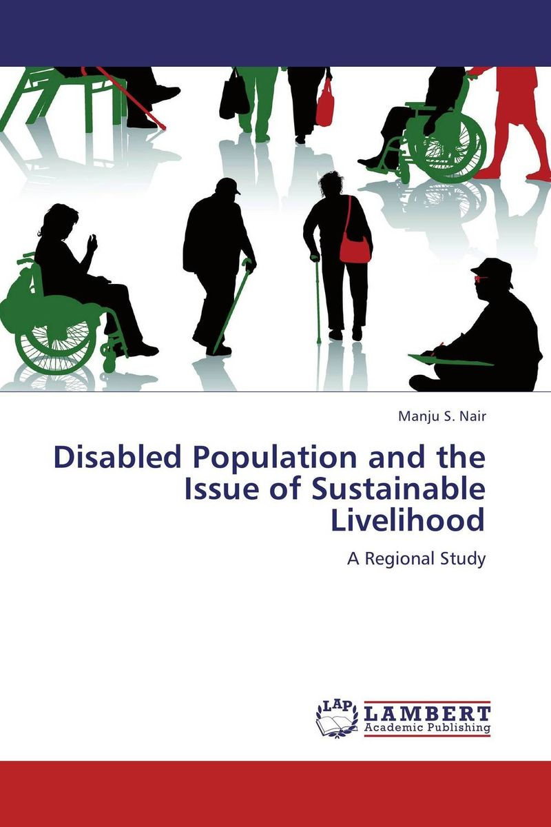 Disabled Population and the Issue of Sustainable Livelihood fatal misconception – the struggle to control world population