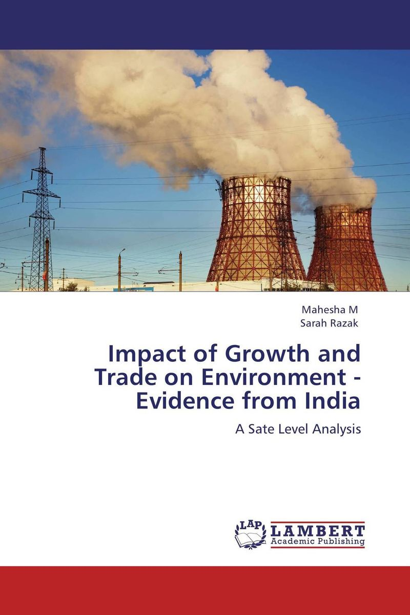 купить Impact of Growth and Trade on Environment - Evidence from India недорого