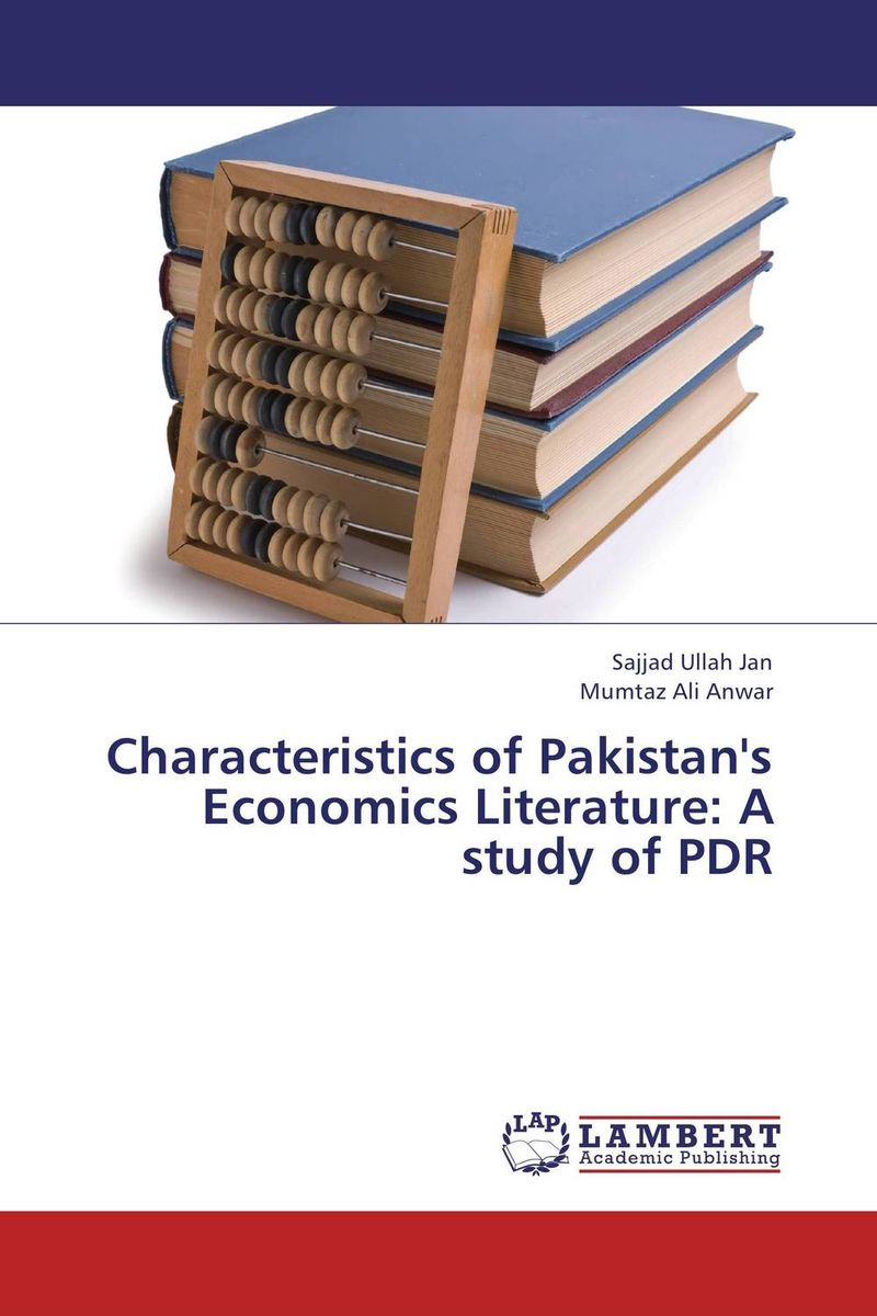 Characteristics of Pakistan's Economics Literature: A study of PDR недорго, оригинальная цена