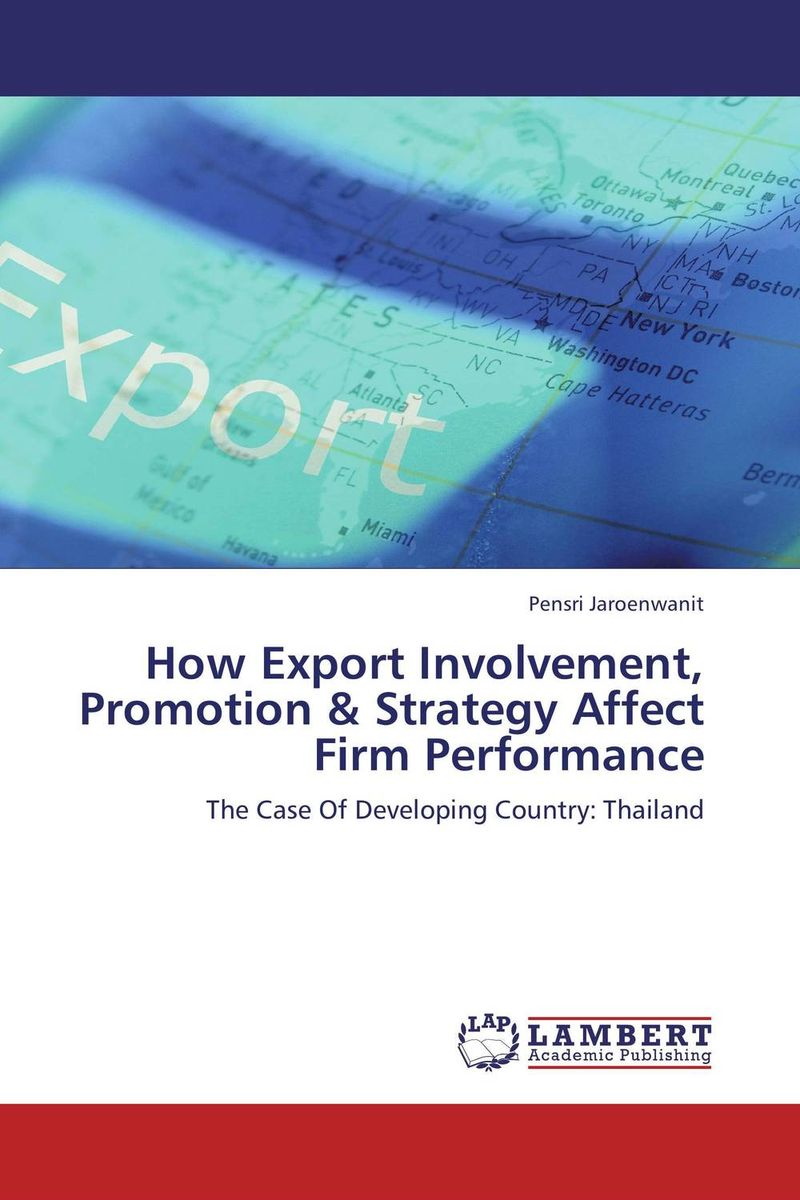 How Export Involvement, Promotion & Strategy Affect Firm Performance the image of turkish industrial products for export