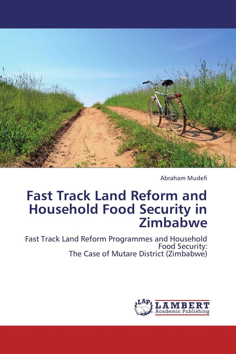 Fast Track Land Reform and Household Food Security in Zimbabwe agatha daniel and charles olungah women s indigenous knowledge in household food security