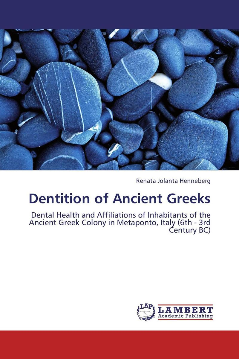 Dentition of Ancient Greeks simranjeet kaur amaninder singh and pranav gupta surface properties of dental materials under simulated tooth wear