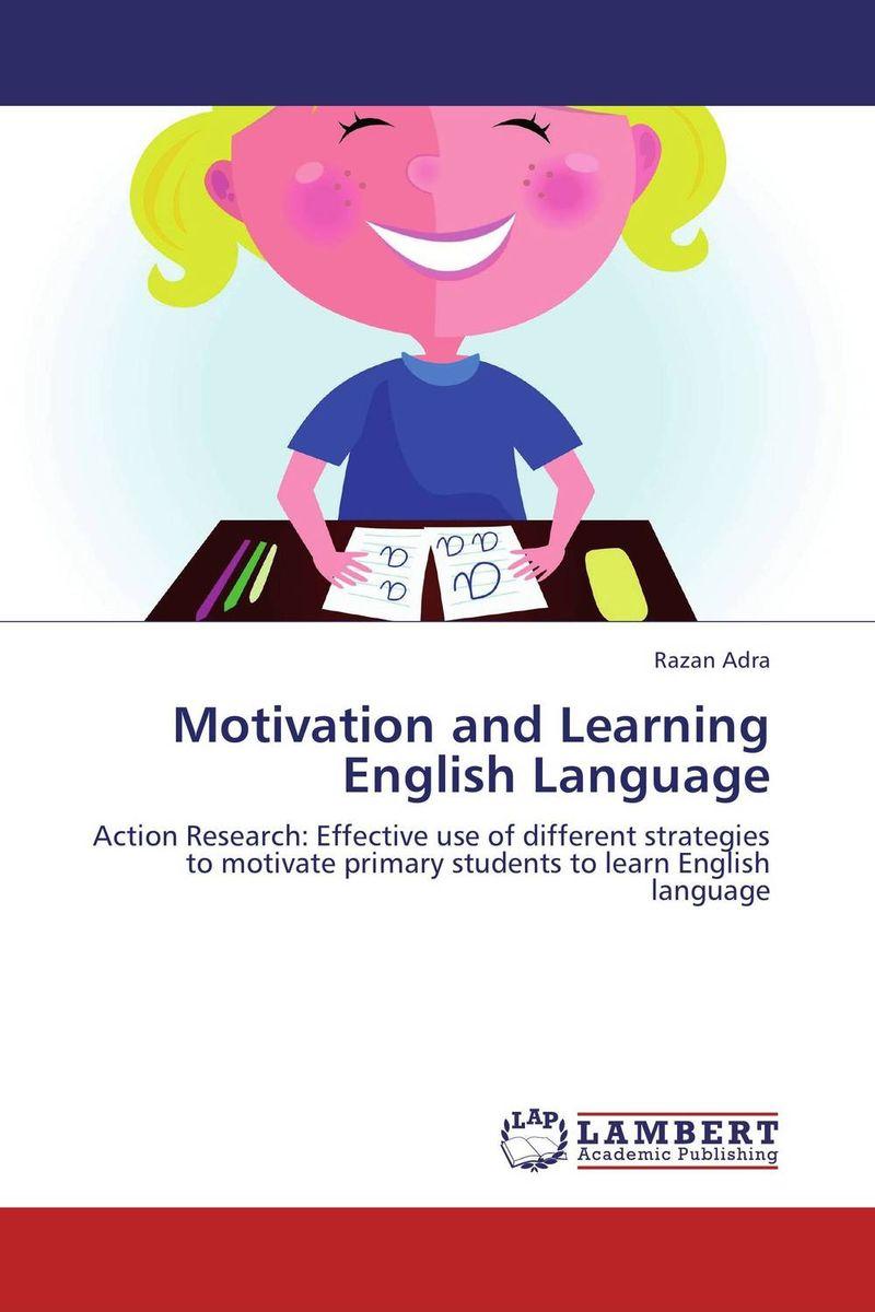 Motivation and Learning English Language mohammad rukanuddin motivation for learning english in bangladesh