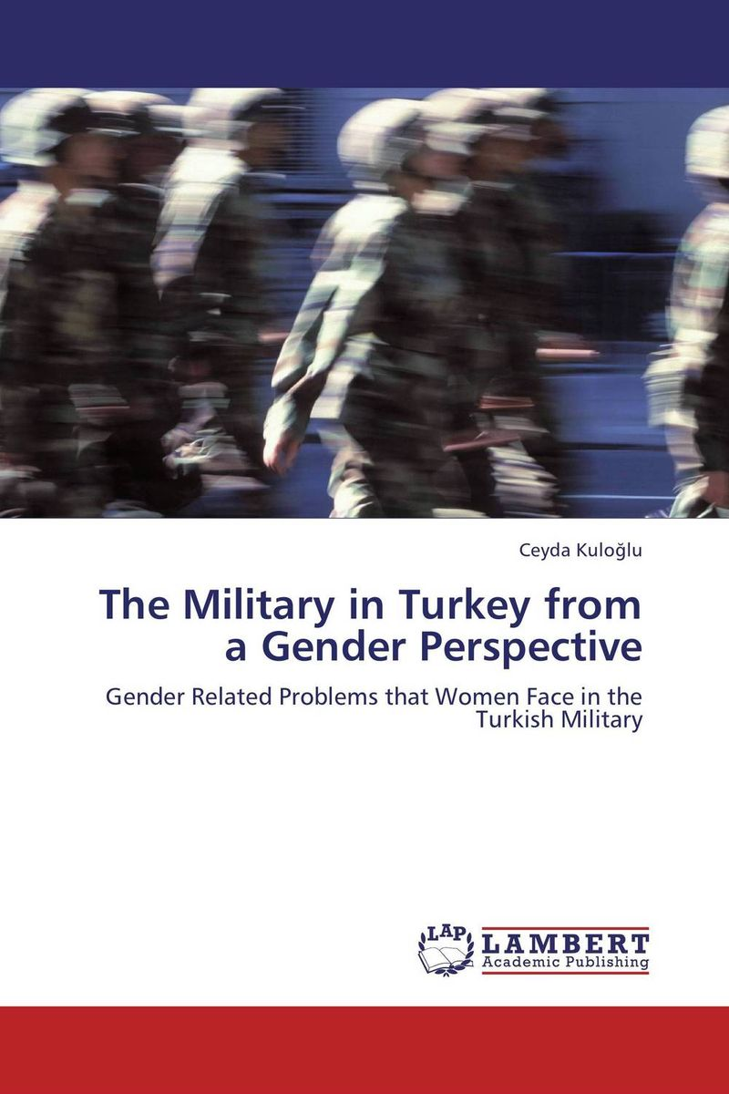 The Military in Turkey from a Gender Perspective