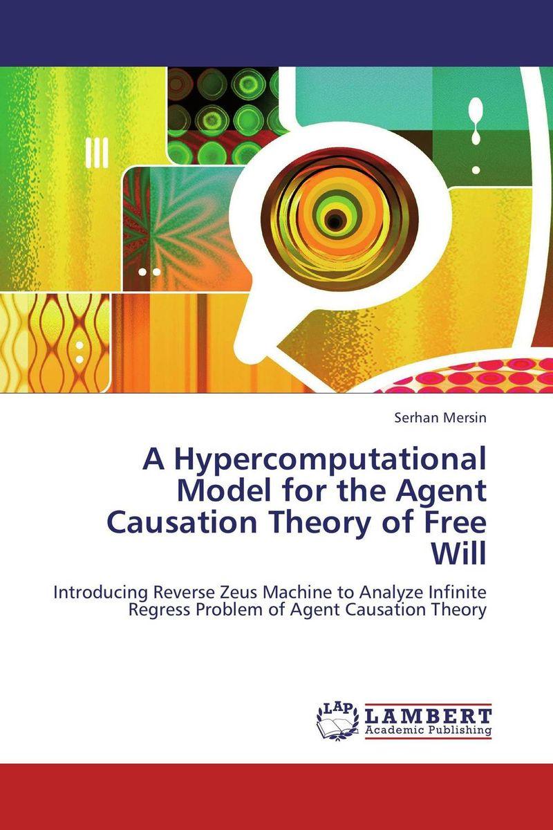 A Hypercomputational Model for the Agent Causation Theory of Free Will комбинация l agent by agent provocateur l agent by agent provocateur la052ewgaf27