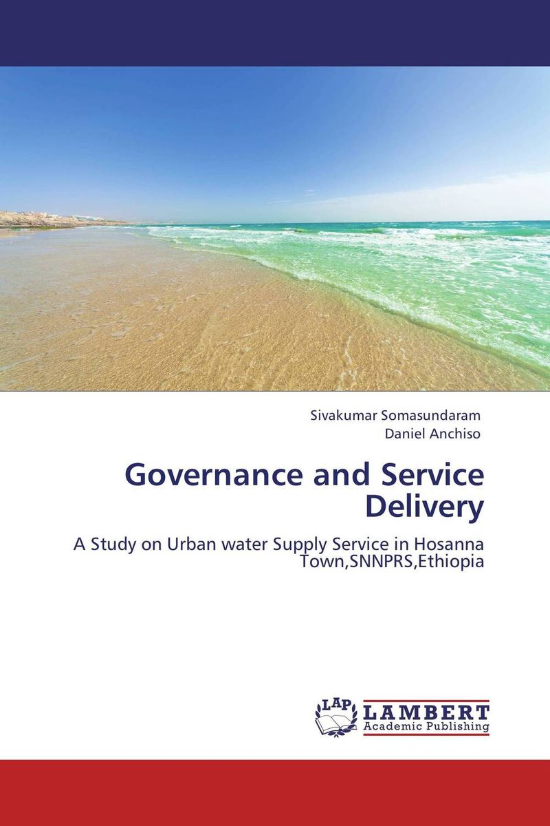 Governance and Service Delivery different ways to organize the processes of financial administration