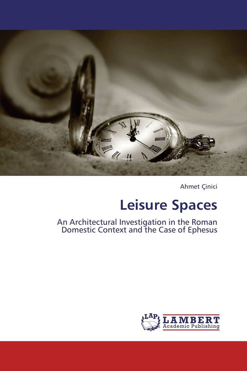 Leisure Spaces roman artefacts and society