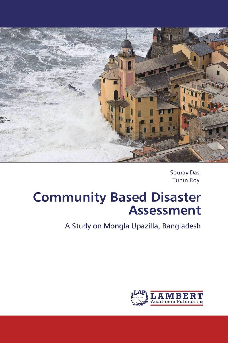 Community Based Disaster Assessment community based disaster assessment