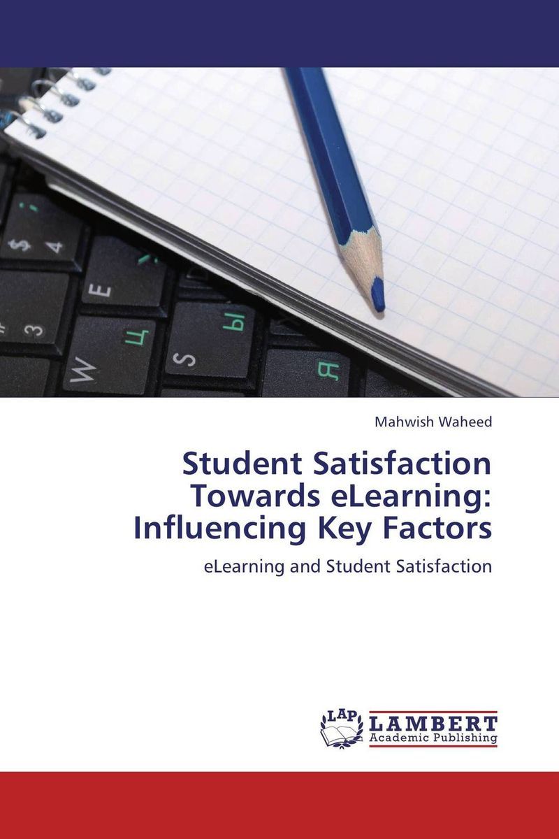 Student Satisfaction Towards eLearning: Influencing Key Factors factors influencing the growth of informal rental housing in swaziland