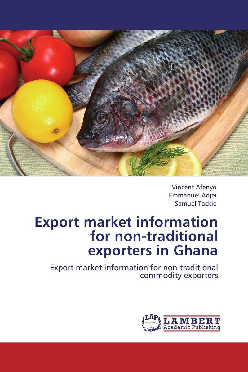 Export market information for non-traditional exporters in Ghana anneke scheepers dublin s image among the dutch market