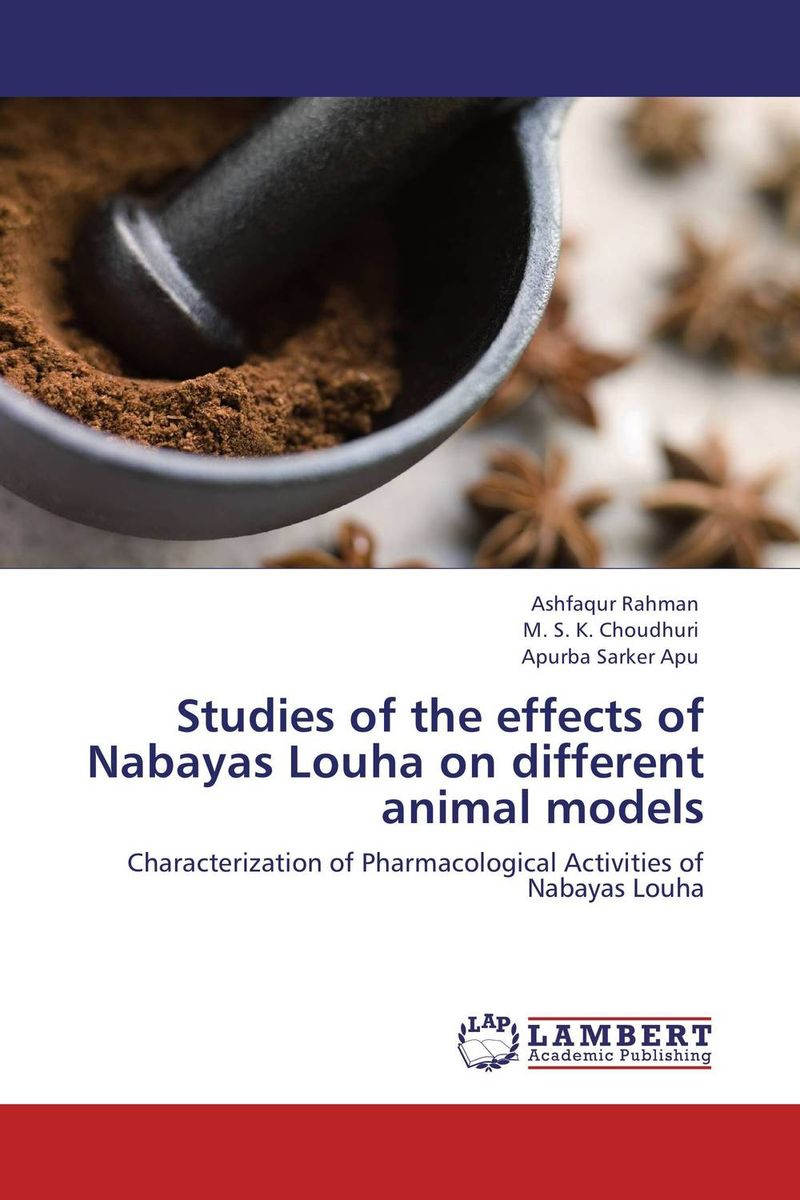 Studies of the effects of Nabayas Louha on different animal models highsmith p found in the street