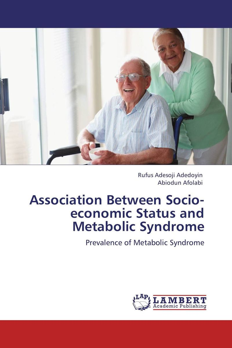 Association Between Socio-economic Status and Metabolic Syndrome gender and socio economic wellbeing of older persons in nigeria