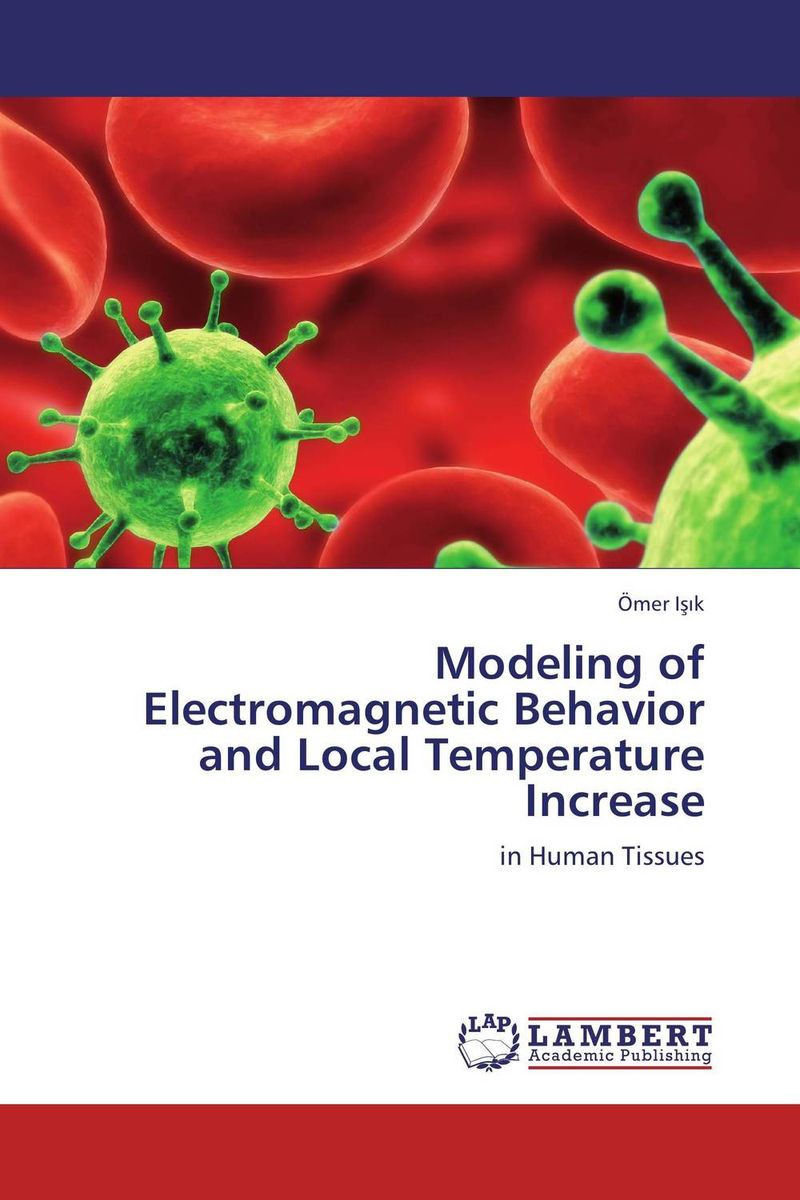 Modeling of Electromagnetic Behavior and Local Temperature Increase viruses cell transformation and cancer 5