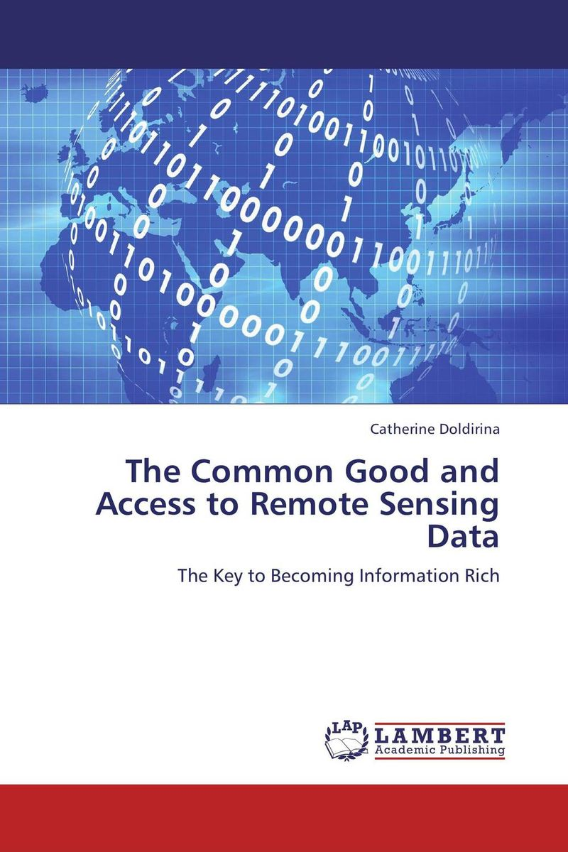 The Common Good and Access to Remote Sensing Data edgar iii wachenheim common stocks and common sense the strategies analyses decisions and emotions of a particularly successful value investor