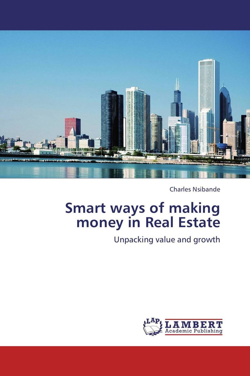 Smart ways of making money in Real Estate obioma ebisike a real estate accounting made easy