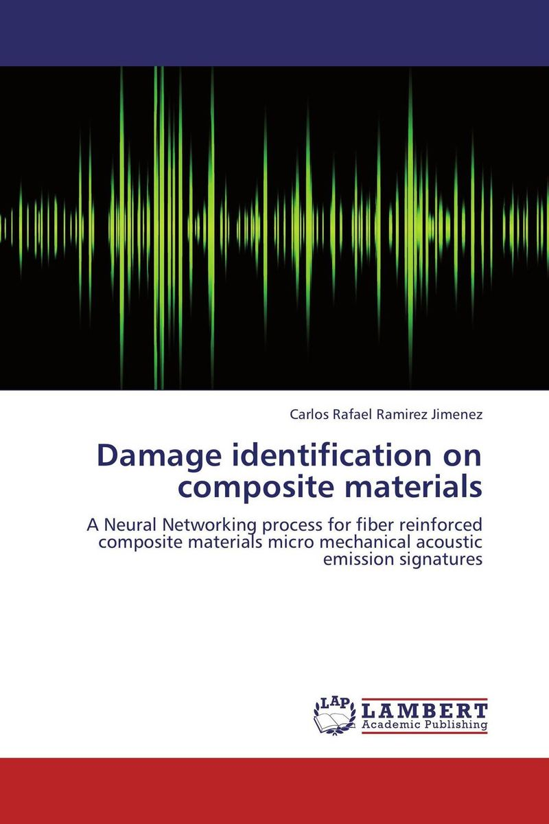 Damage identification on composite materials raman bedi rakesh chandra and s p singh fatigue studies on glass fiber reinforced composite materials