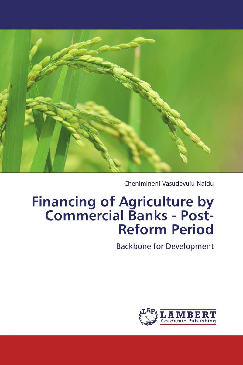 Financing of Agriculture by Commercial Banks - Post-Reform Period credit risk grading adopted by private commercial banks