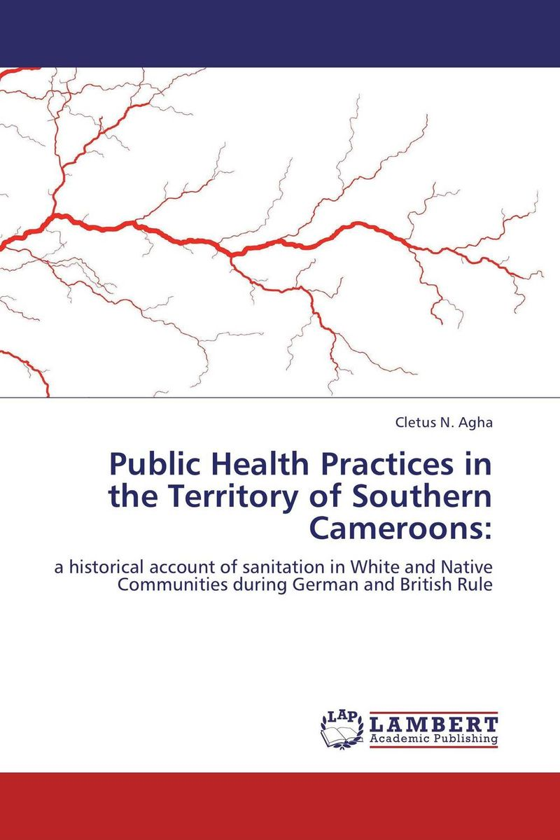 Public Health Practices in the Territory of Southern Cameroons: marco zolow spirituality in health and wellness practices of older adults