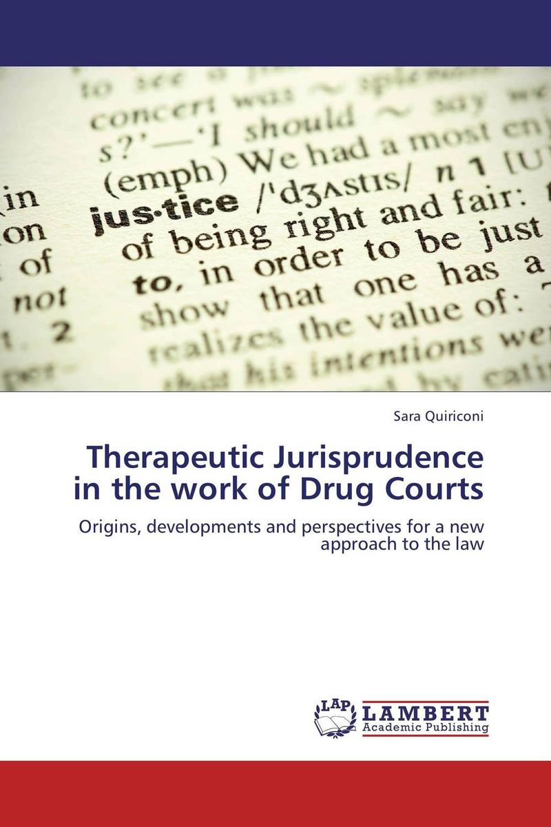 Therapeutic Jurisprudence in the work of Drug Courts case history of therapeutic patient manual