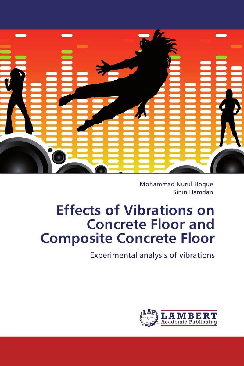 Effects of Vibrations on Concrete Floor and Composite Concrete Floor treatment effects on microtensile bond strength of repaired composite