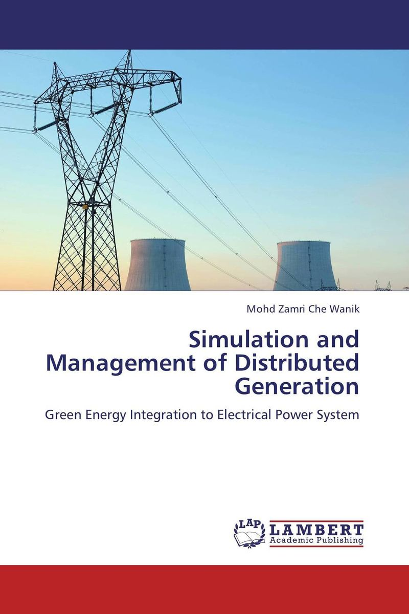 Simulation and Management of Distributed Generation hany morcos azer bestavros and abraham matta distributed coordinated resource management
