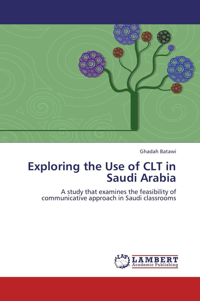 Exploring the Use of CLT in Saudi Arabia the principal s role in getting teachers to collaborate