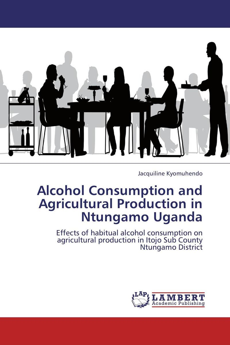 Alcohol Consumption and Agricultural Production in Ntungamo Uganda cold storage accessibility and agricultural production by smallholders