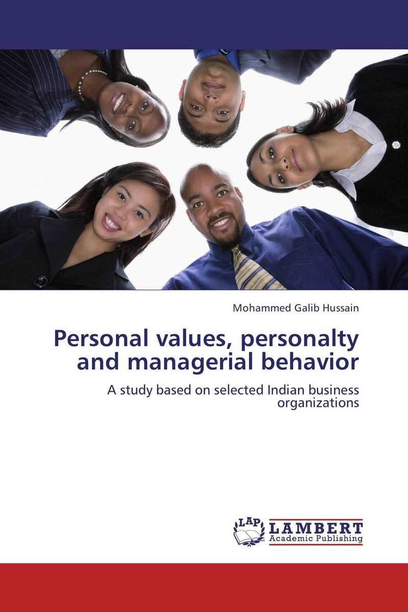 Personal values, personalty and managerial behavior corporate governance and firm value
