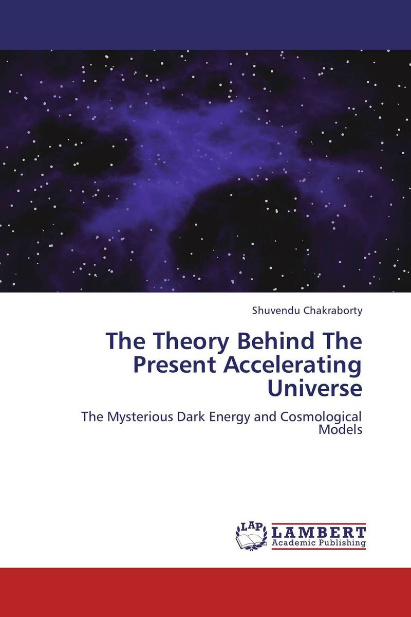 The Theory Behind The Present Accelerating Universe кронштейн vitax marcos до 15кг black 309vxd