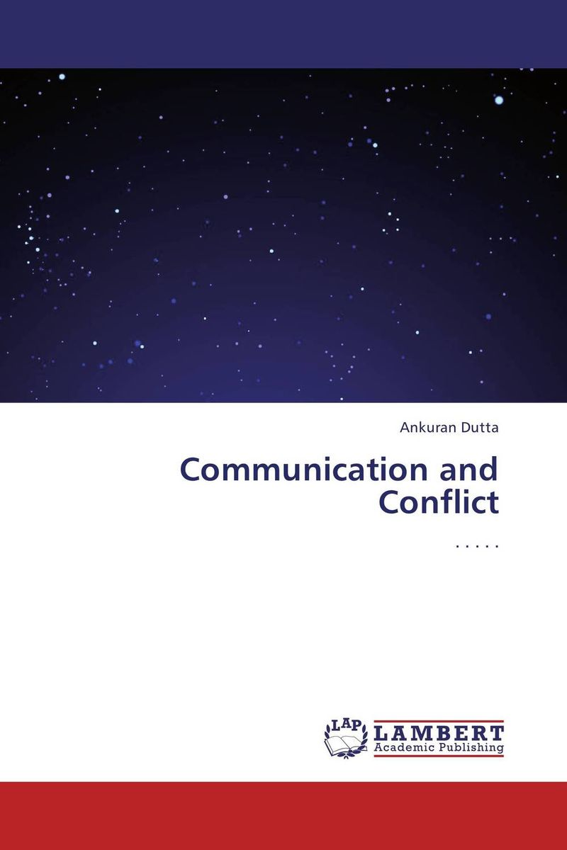 Communication and Conflict mohamad zakaria the role and function of effective communication