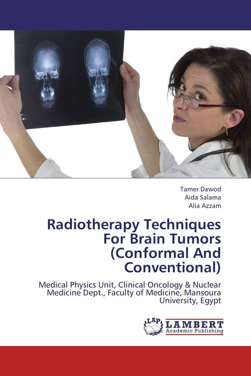 Radiotherapy Techniques For Brain Tumors (Conformal And Conventional) understanding mysql internals