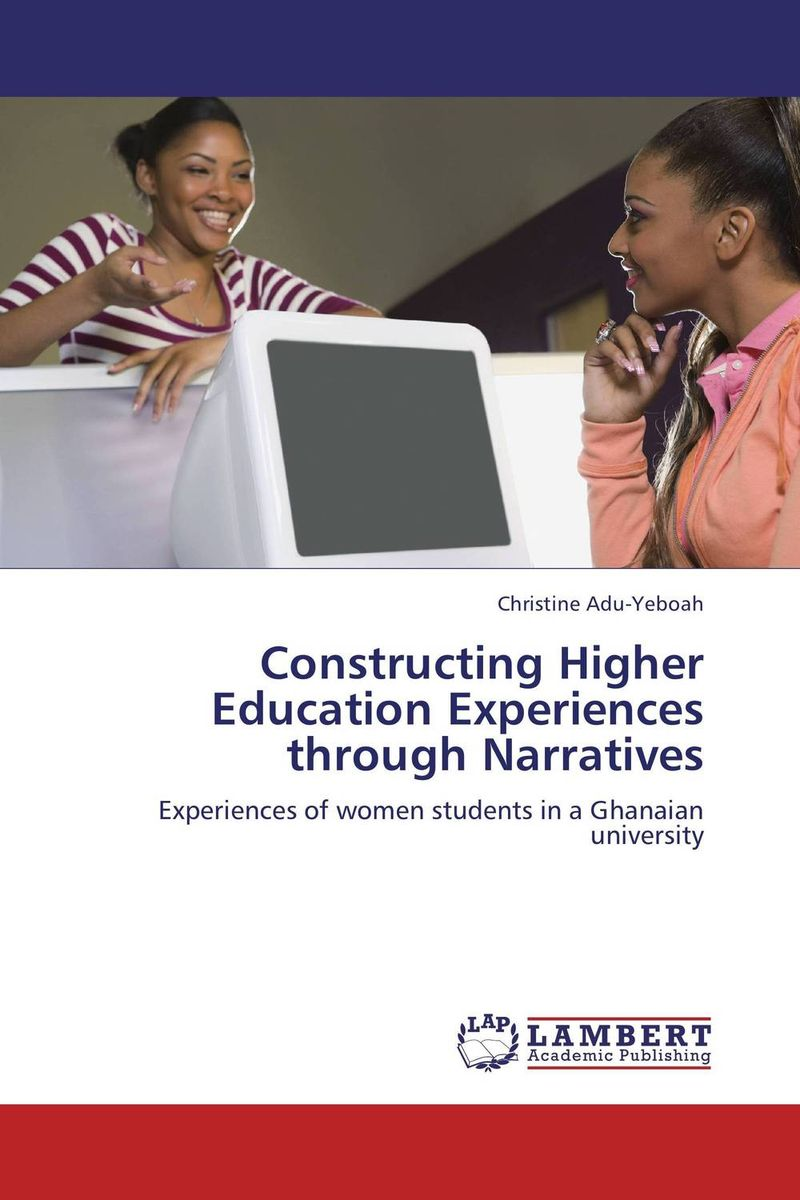 Constructing Higher Education Experiences through Narratives