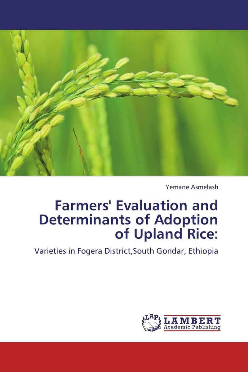 Farmers' Evaluation and Determinants of Adoption of Upland Rice: solange meka land evaluation for upland rice cultivation in southern cameroon