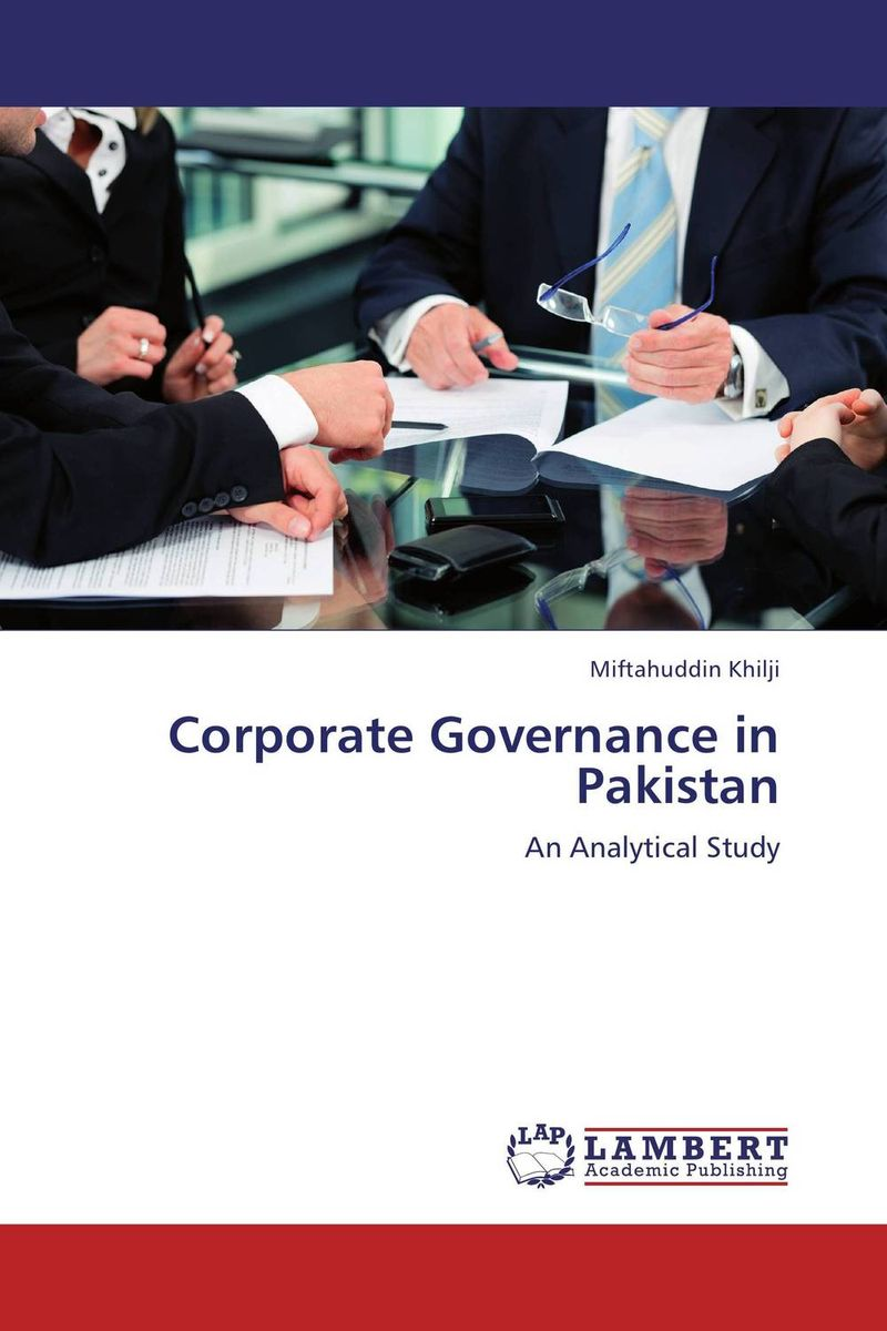 Corporate Governance in Pakistan corporate governance audit quality and opportunistic earnings