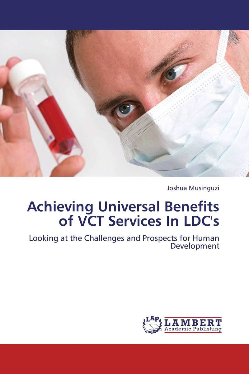 Achieving Universal Benefits of VCT Services In LDC's maternal benefits of regular exercise