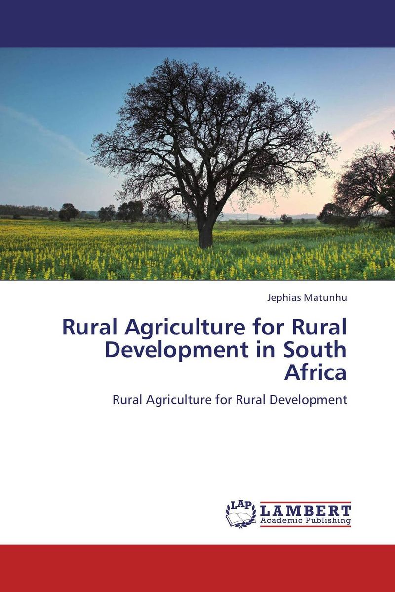 Rural Agriculture for Rural Development in South Africa poverty and development in rural india