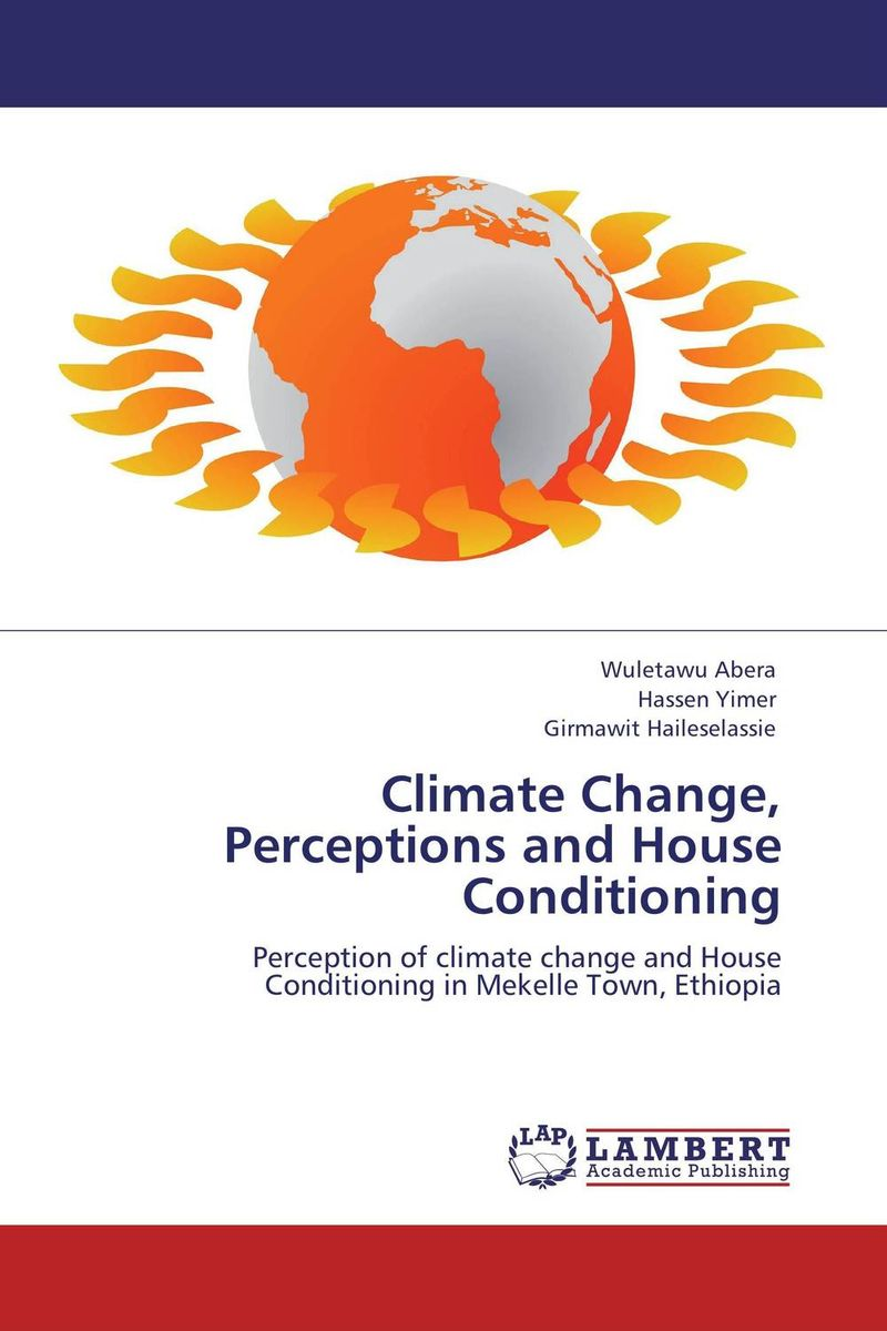 Climate Change, Perceptions and House Conditioning hiba javed when perceptions change